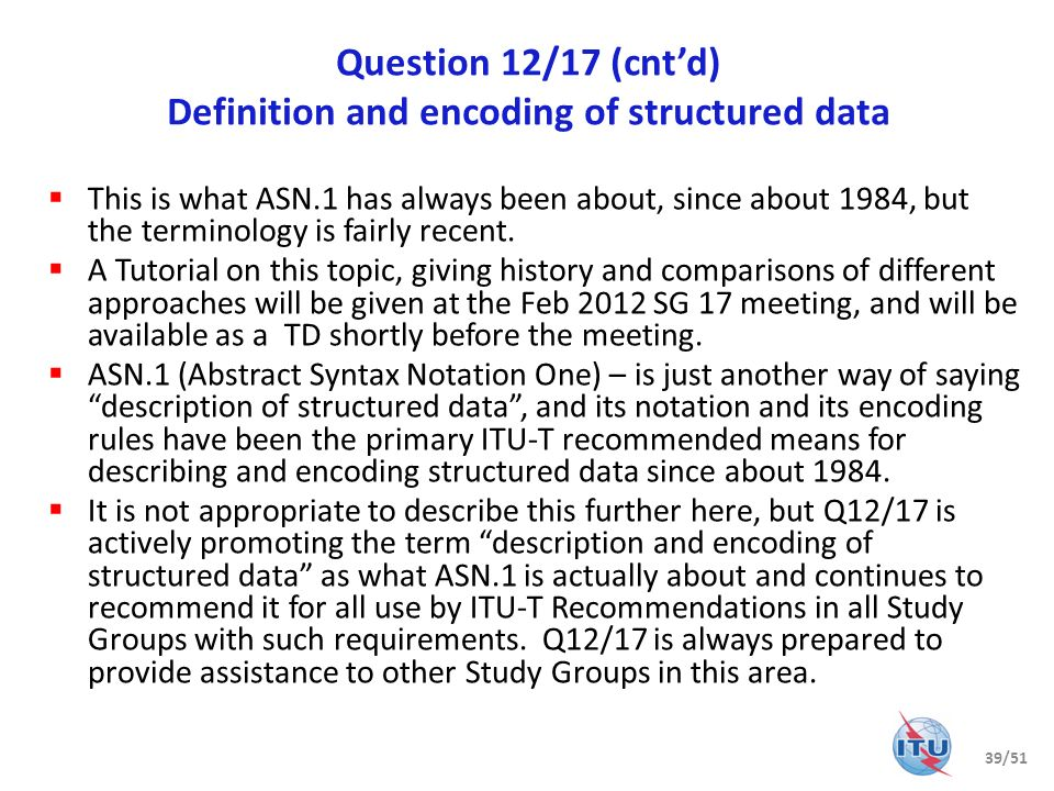 Question 12/17 (cnt'd) Definition and encoding of structured data