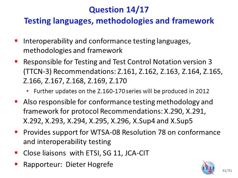 Question 14/17 Testing languages, methodologies and framework