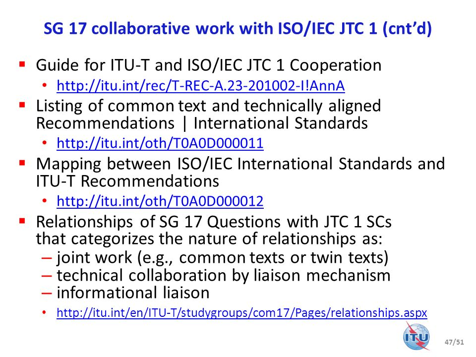 SG 17 collaborative work with ISO/IEC JTC 1 (cnt'd)