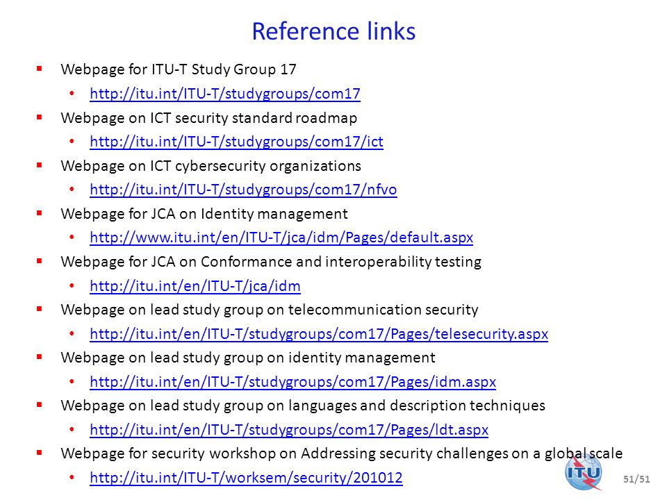 Reference links Webpage for ITU-T Study Group 17