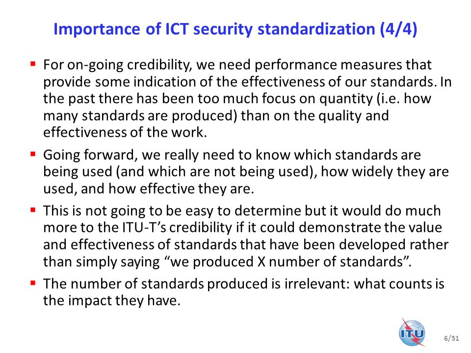 Importance of ICT security standardization (4/4)