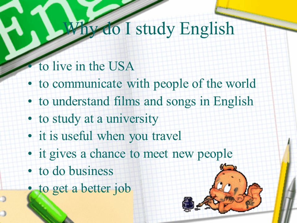 Why do I study English to live in the USA
