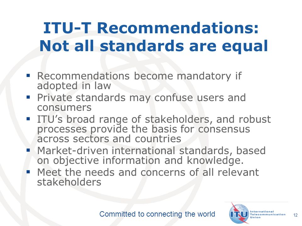 ITU-T Recommendations: Not all standards are equal