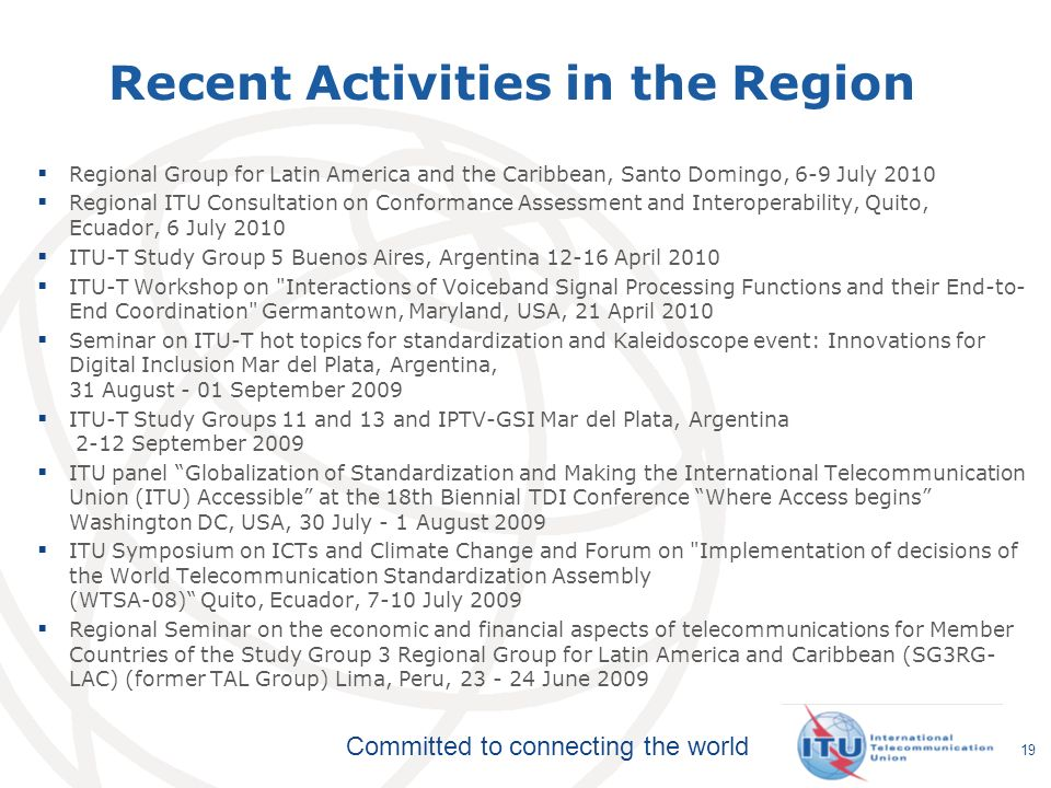 Recent Activities in the Region