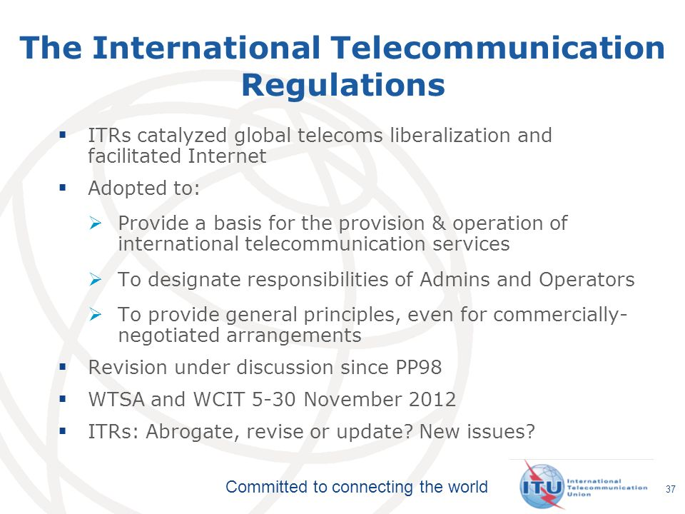 The International Telecommunication Regulations