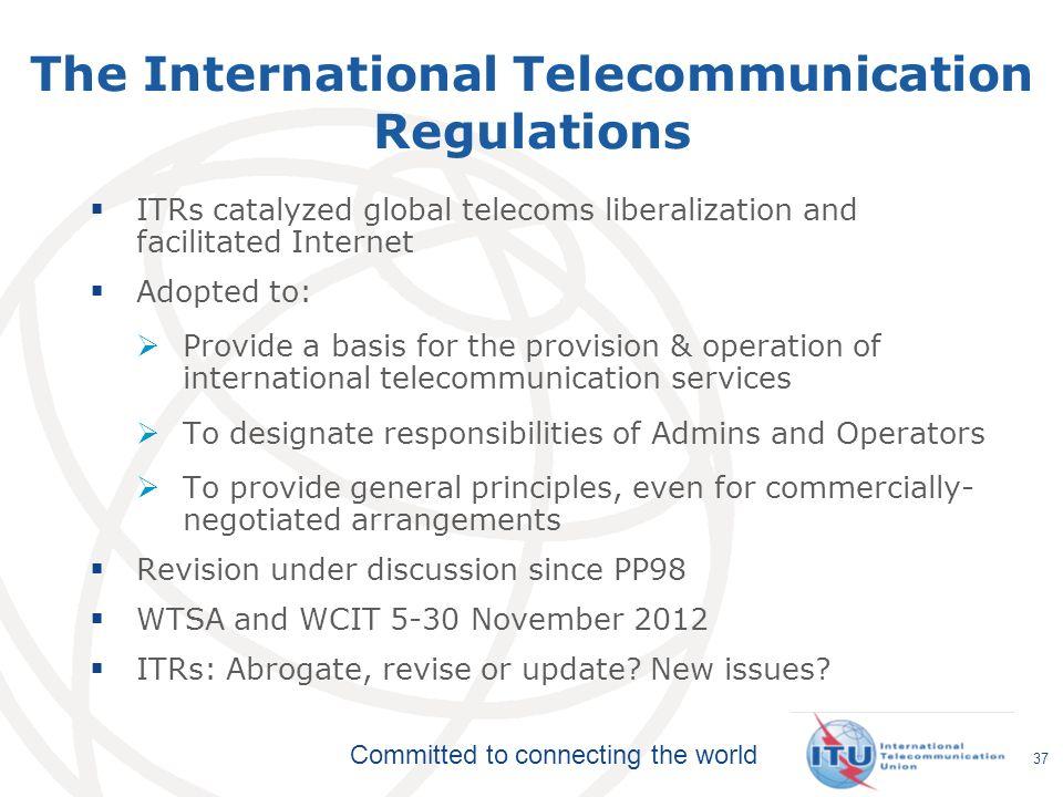 The International Telecommunication Regulations