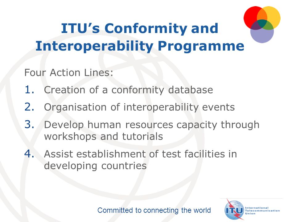 ITU's Conformity and Interoperability Programme