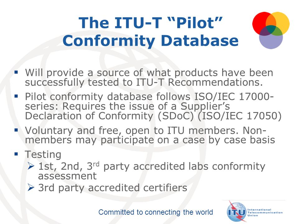 The ITU-T Pilot Conformity Database