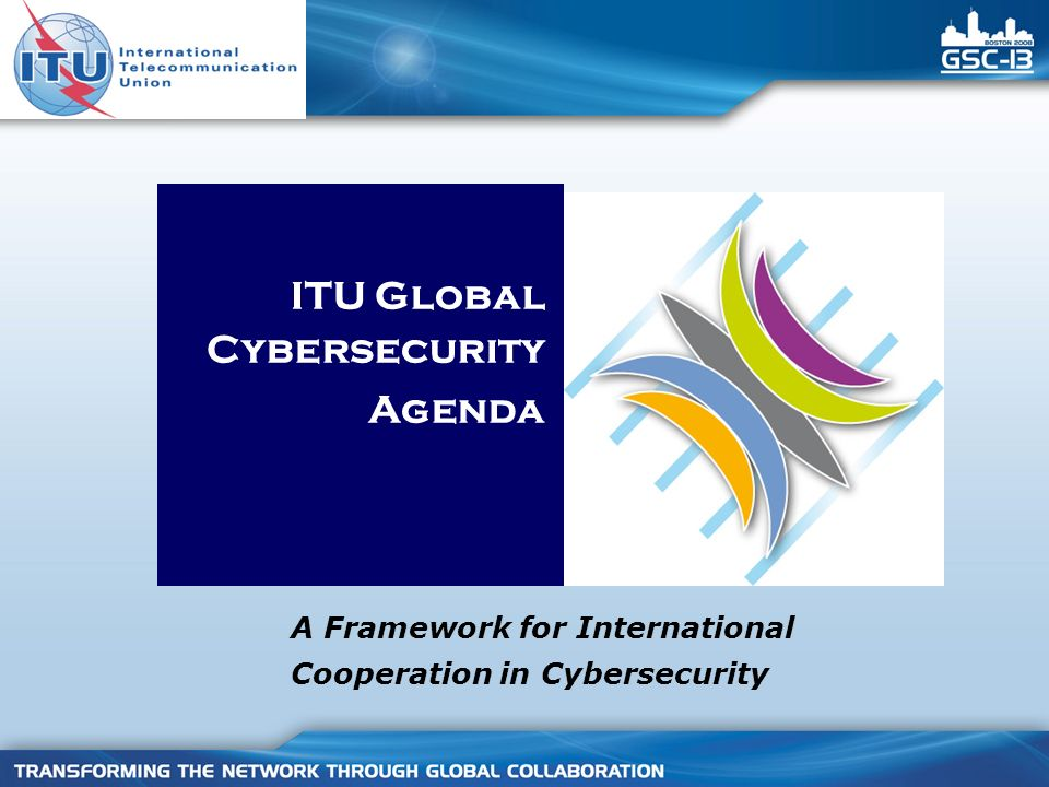 ITU Global Cybersecurity Agenda