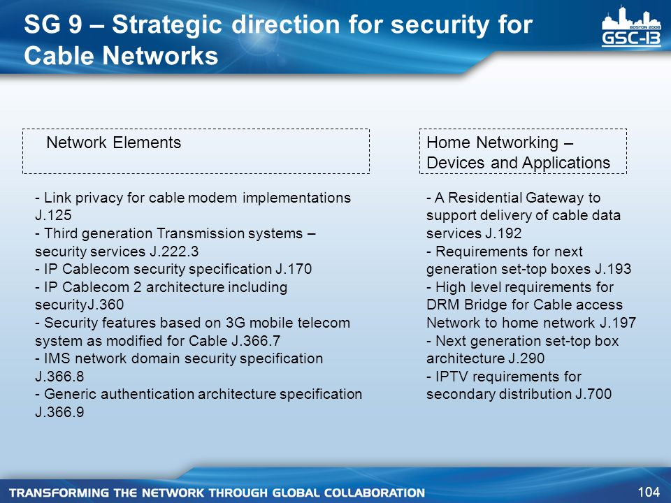 SG 9 – Strategic direction for security for Cable Networks
