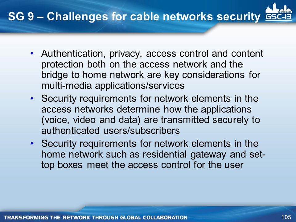 SG 9 – Challenges for cable networks security