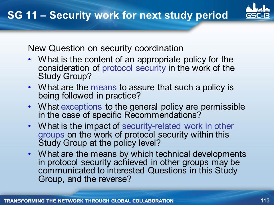 SG 11 – Security work for next study period