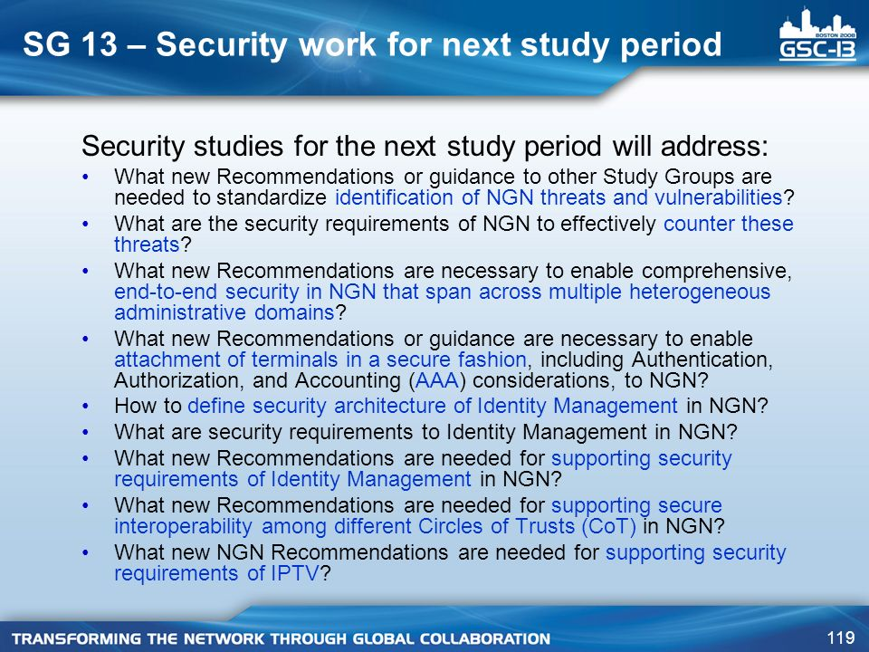 SG 13 – Security work for next study period