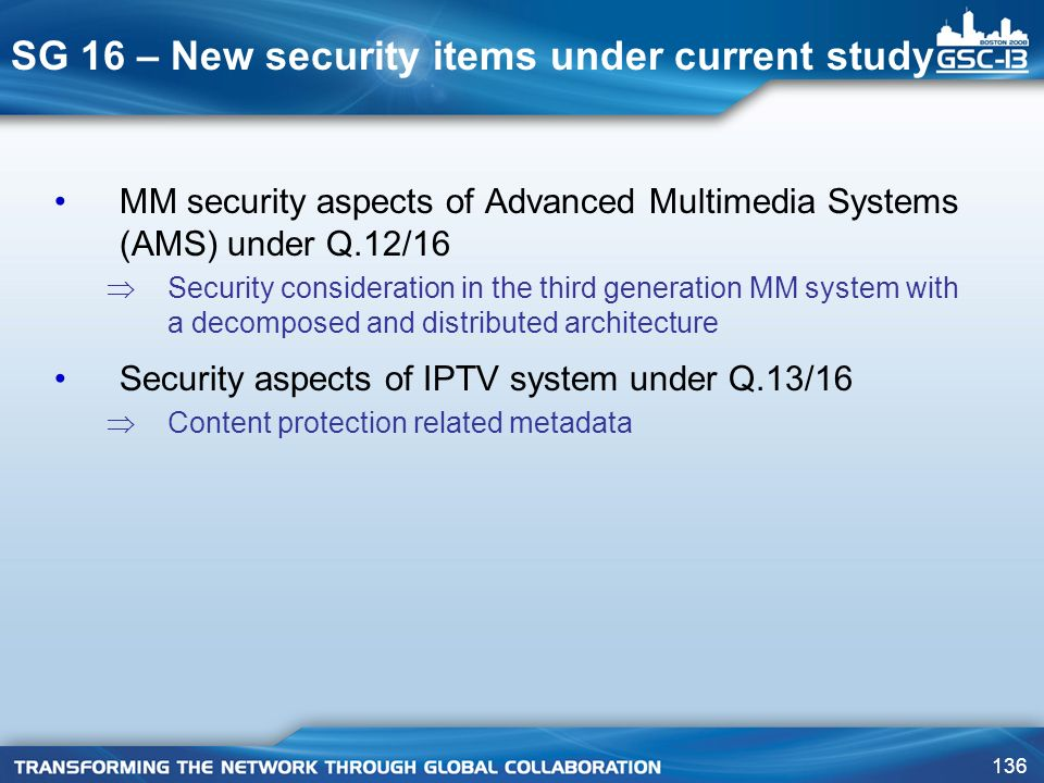 SG 16 – New security items under current study