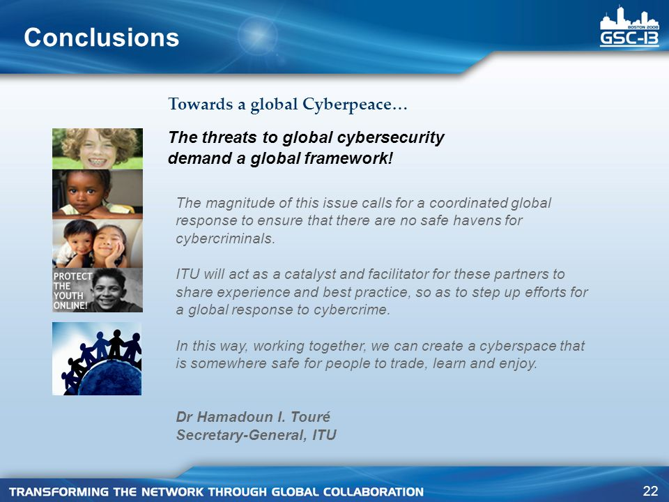 Conclusions Towards a global Cyberpeace…