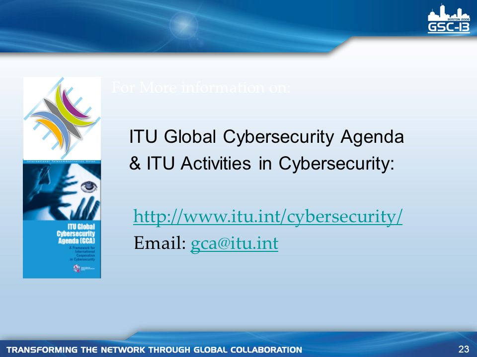 ITU Global Cybersecurity Agenda & ITU Activities in Cybersecurity: