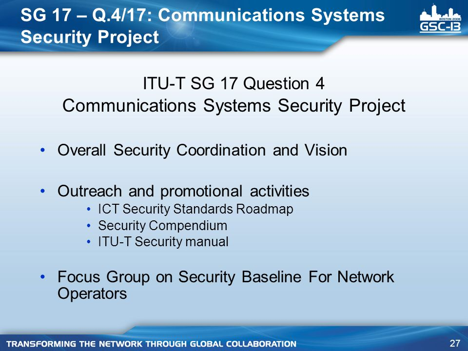 SG 17 – Q.4/17: Communications Systems Security Project