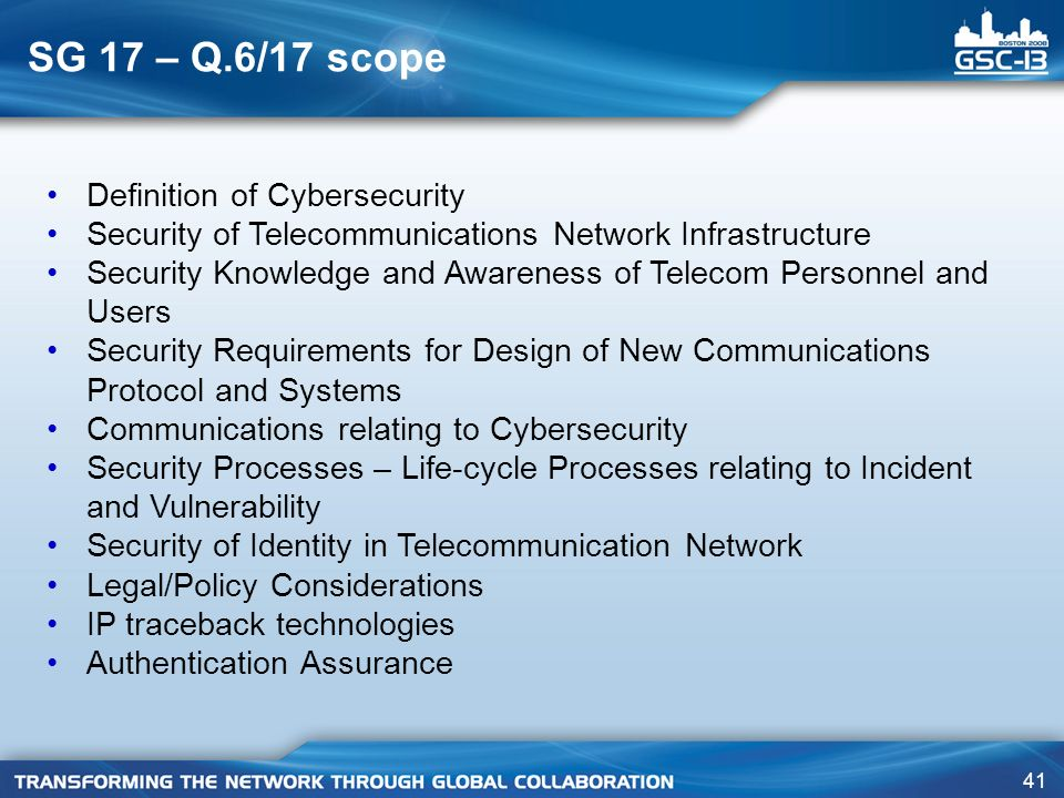 SG 17 – Q.6/17 scope Definition of Cybersecurity