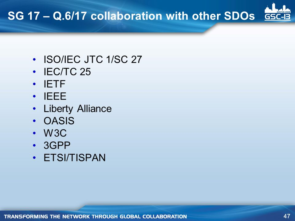 SG 17 – Q.6/17 collaboration with other SDOs
