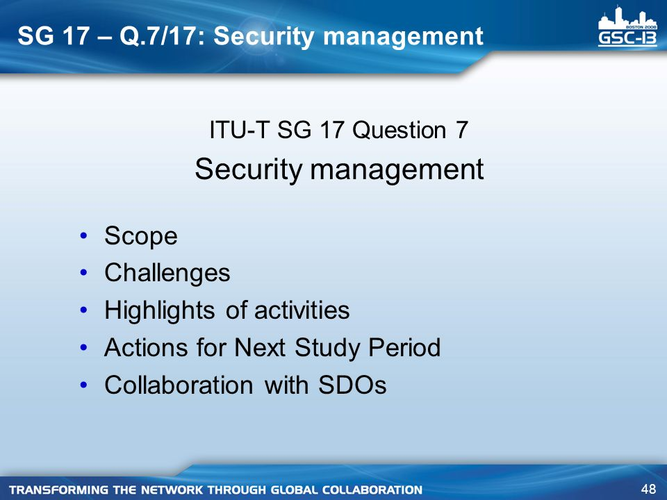 SG 17 – Q.7/17: Security management
