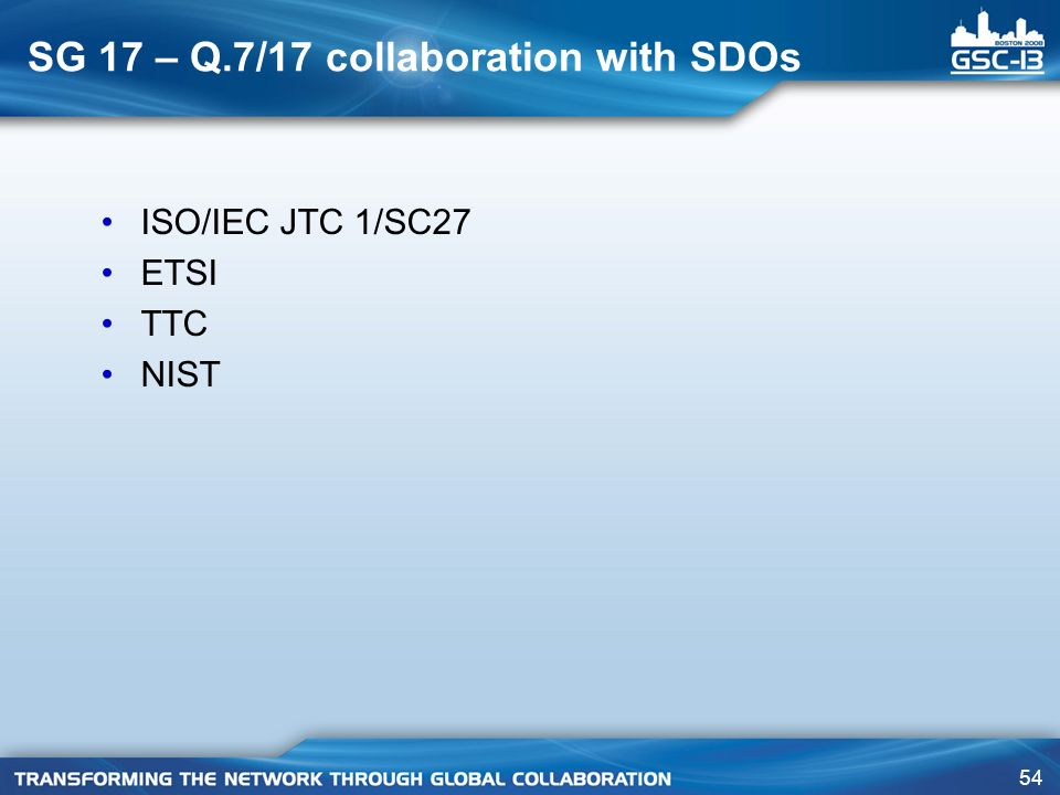 SG 17 – Q.7/17 collaboration with SDOs