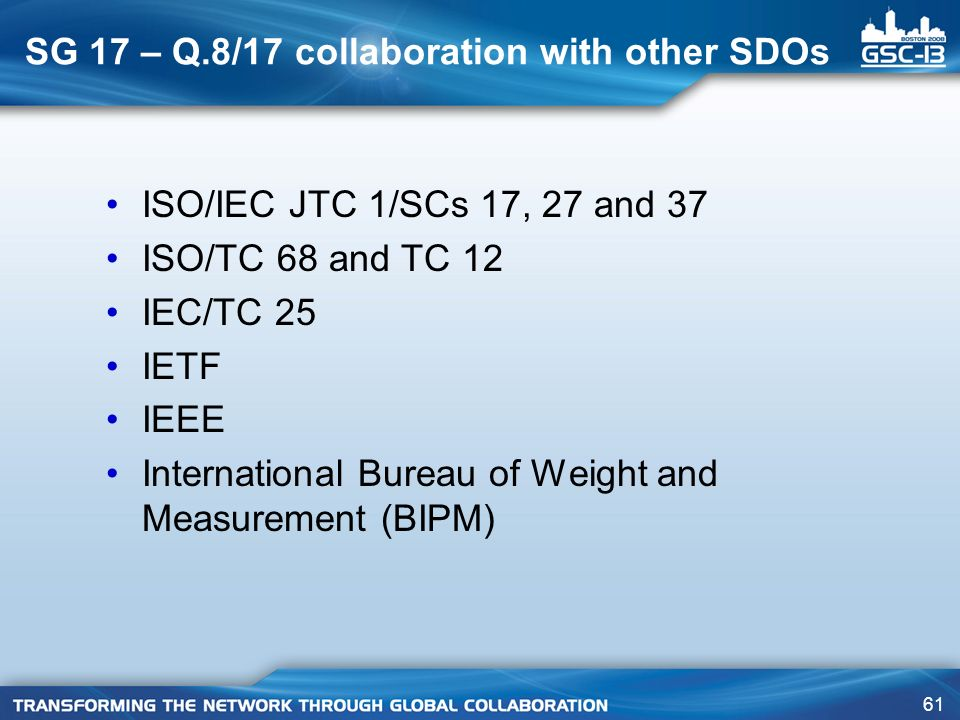 SG 17 – Q.8/17 collaboration with other SDOs