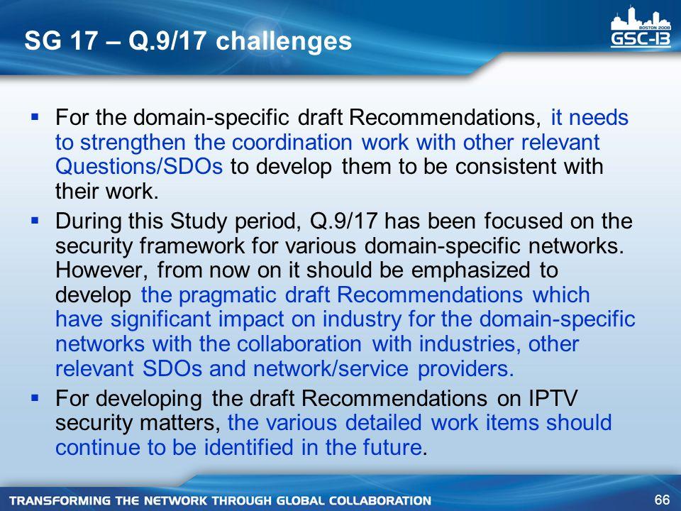 SG 17 – Q.9/17 challenges