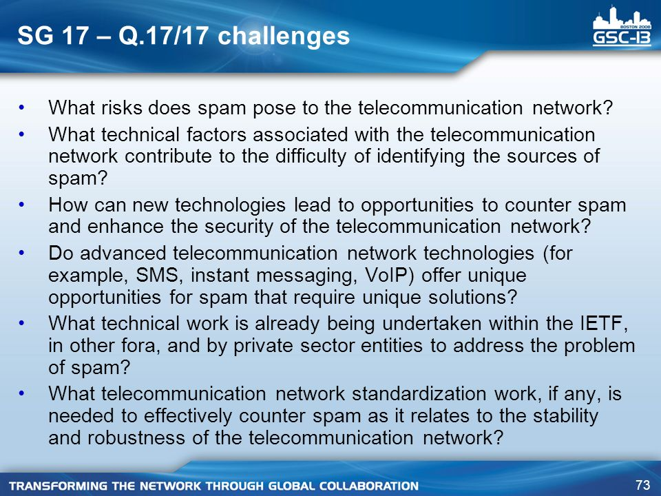 SG 17 – Q.17/17 challenges What risks does spam pose to the telecommunication network