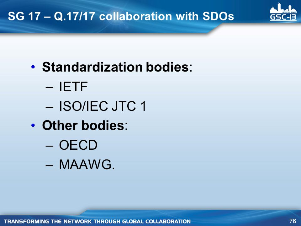 SG 17 – Q.17/17 collaboration with SDOs