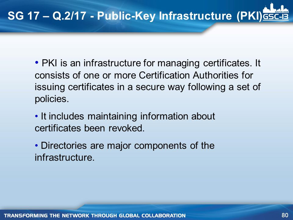 SG 17 – Q.2/17 - Public-Key Infrastructure (PKI)