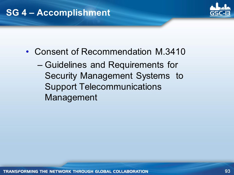 SG 4 – Accomplishment Consent of Recommendation M.3410.