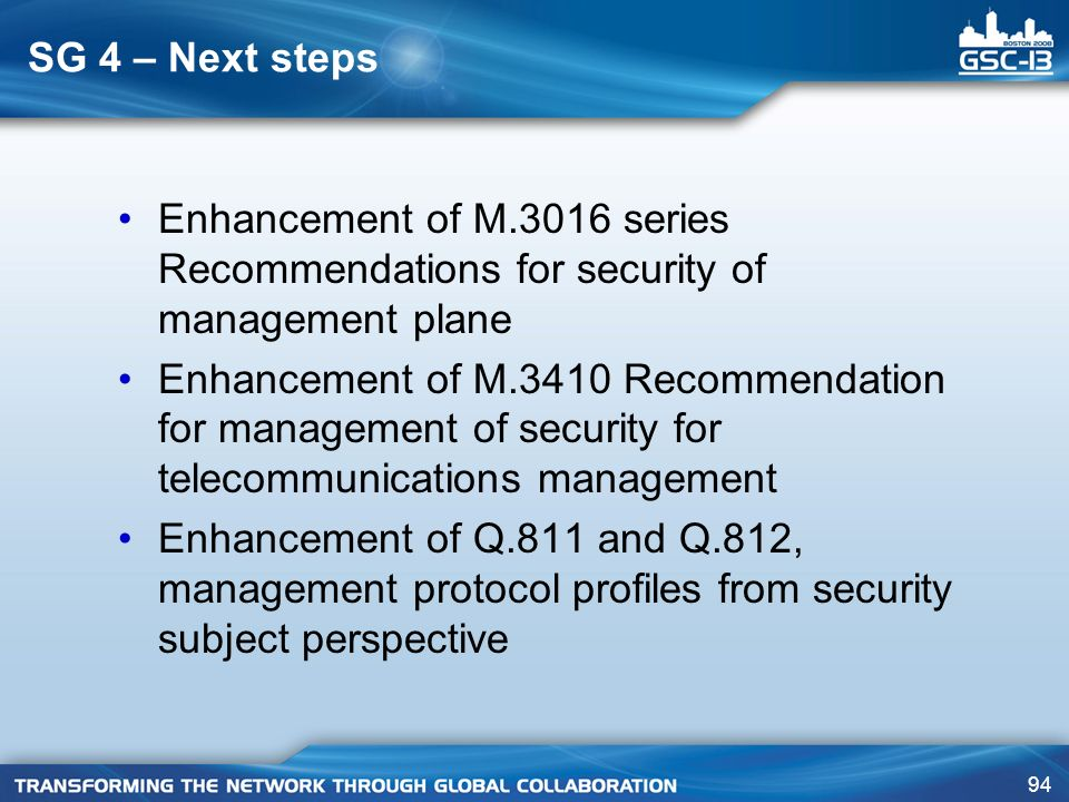 SG 4 – Next steps Enhancement of M.3016 series Recommendations for security of management plane.