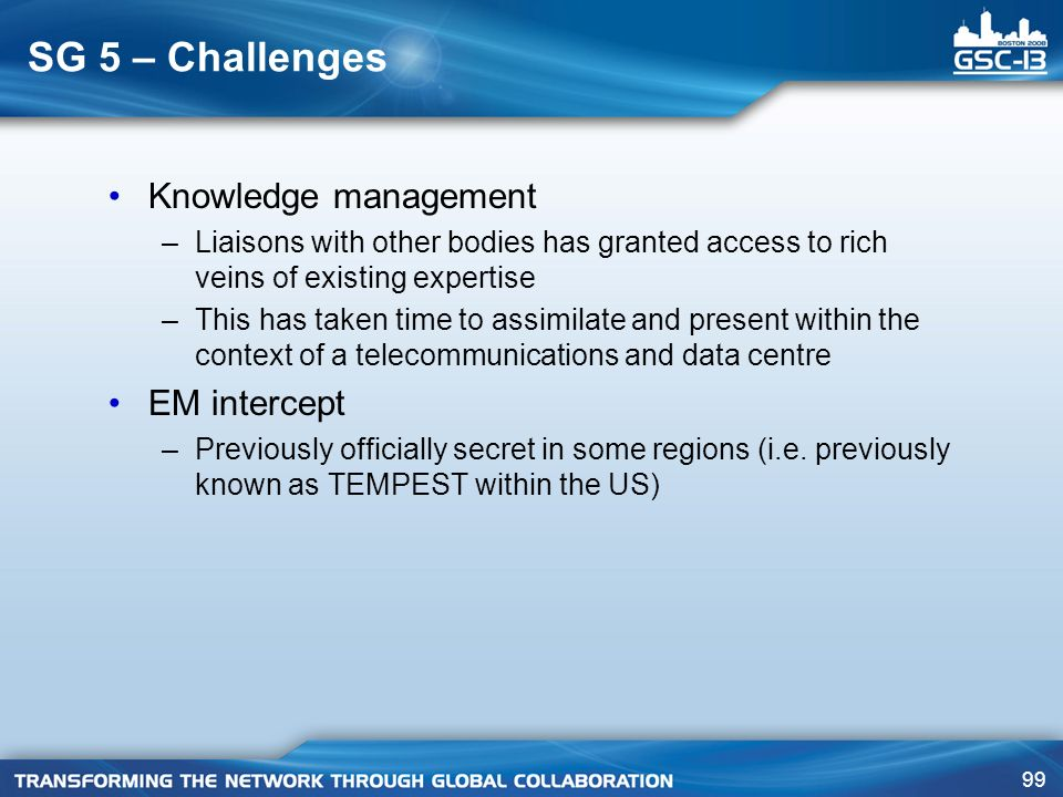 SG 5 – Challenges Knowledge management EM intercept