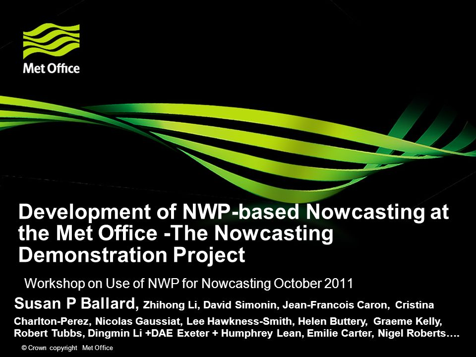 Workshop on Use of NWP for Nowcasting October 2011