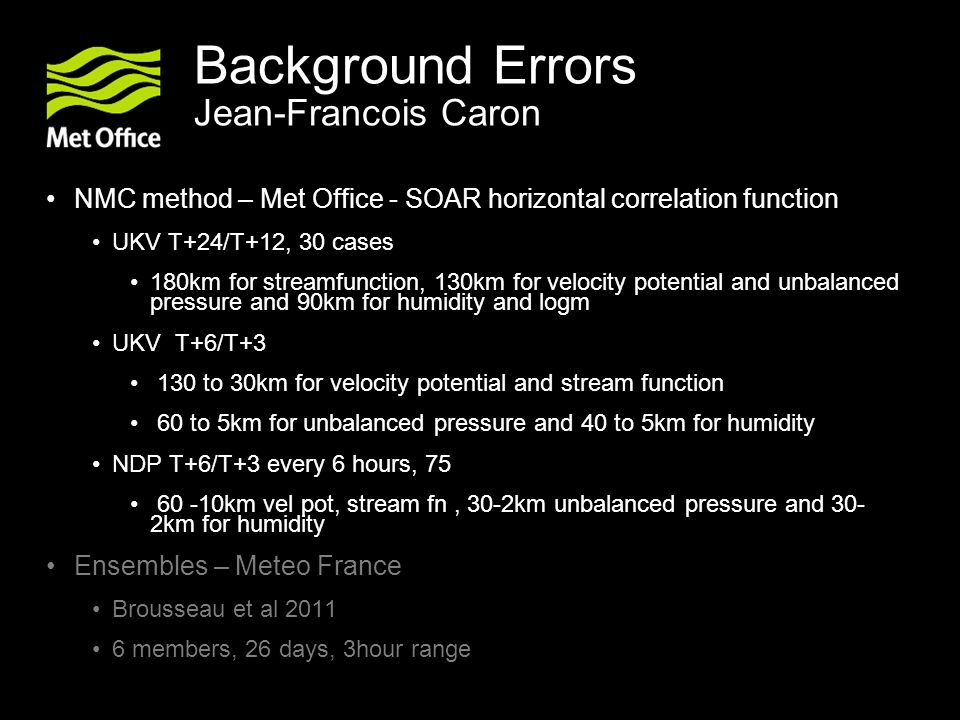Background Errors Jean-Francois Caron