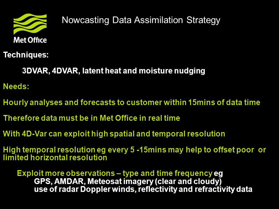 Nowcasting Data Assimilation Strategy