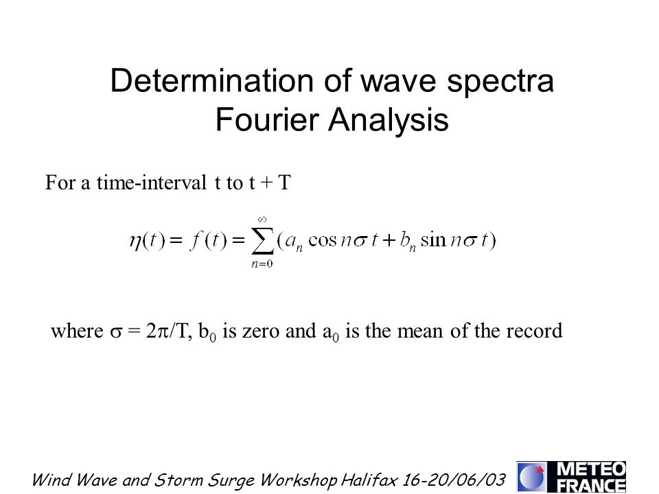 Determination of wave spectra Fourier Analysis