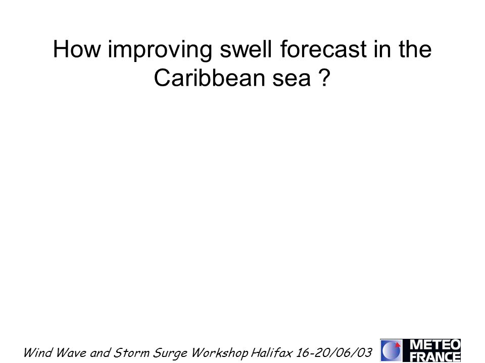 How improving swell forecast in the Caribbean sea