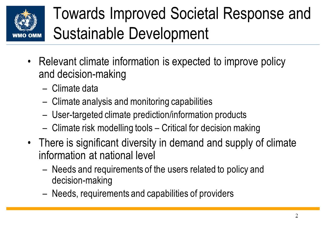 Towards Improved Societal Response and Sustainable Development