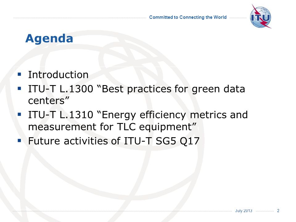Agenda Introduction. ITU-T L.1300 Best practices for green data centers