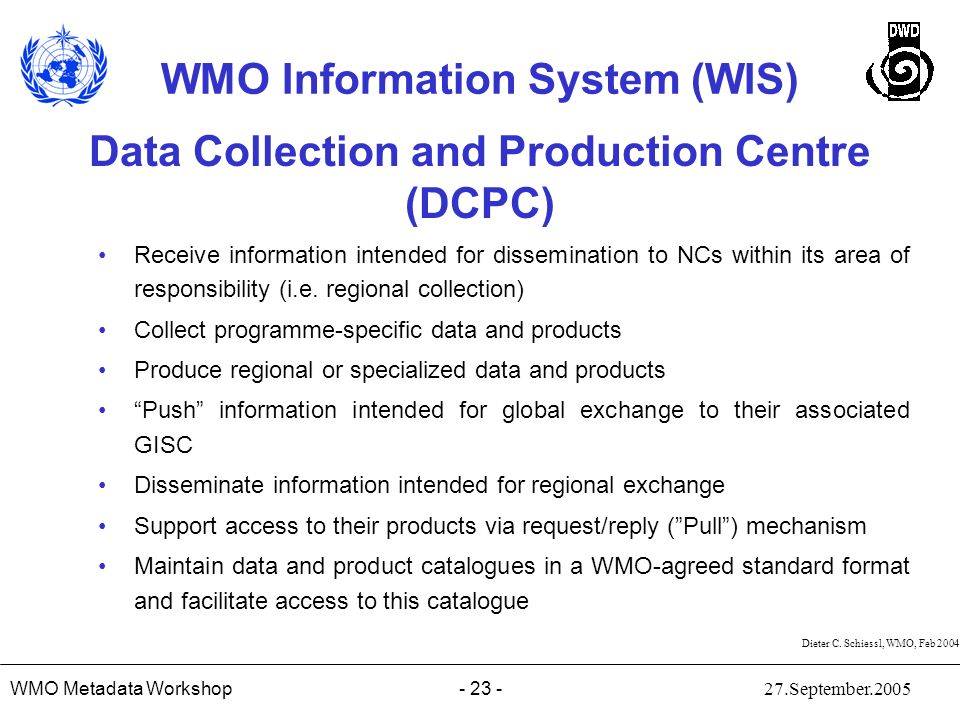 Data Collection and Production Centre (DCPC)