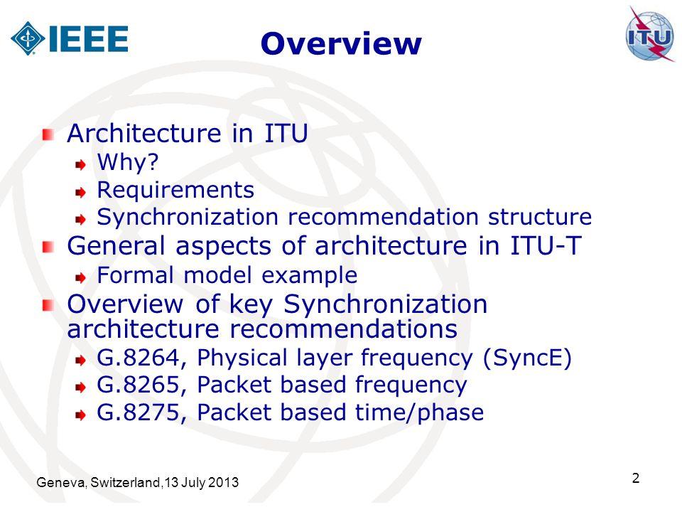 Overview Architecture in ITU General aspects of architecture in ITU-T