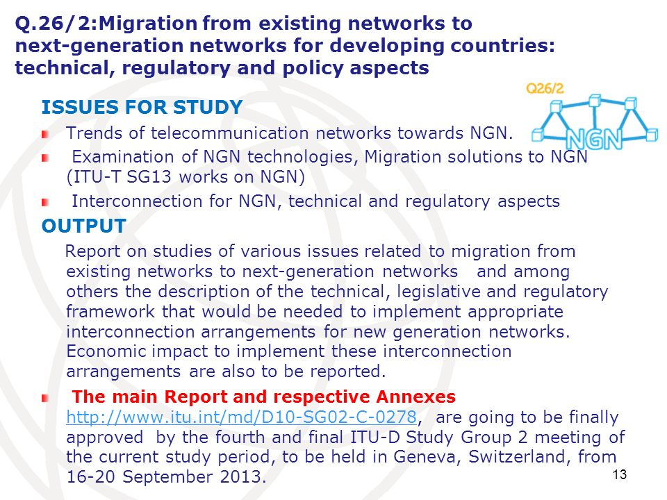 Q.26/2:Migration from existing networks to next-generation networks for developing countries: technical, regulatory and policy aspects
