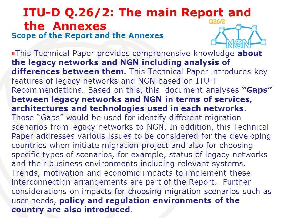 the Annexes ITU-D Q.26/2: The main Report and