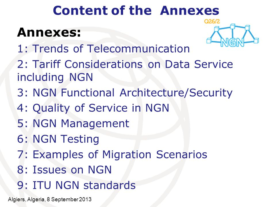 Content of the Annexes Annexes: 1: Trends of Telecommunication