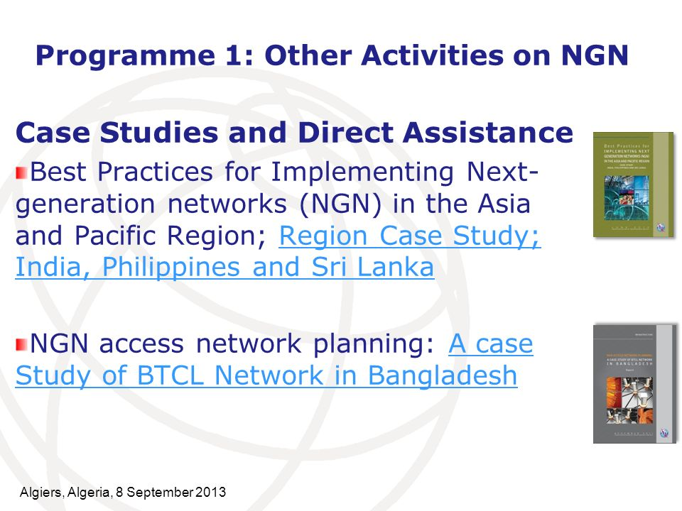Programme 1: Other Activities on NGN