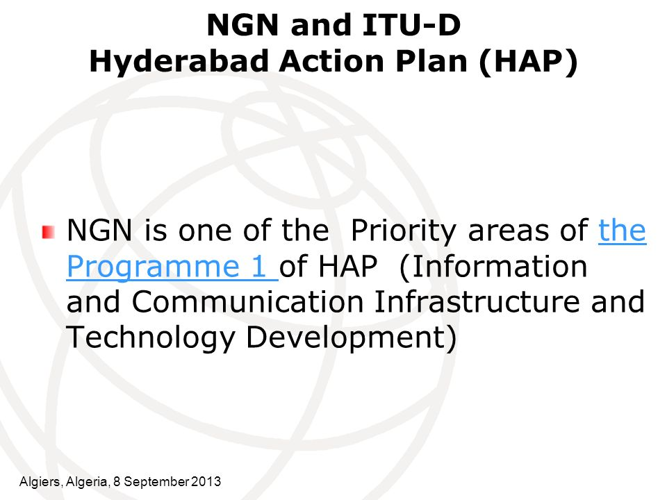NGN and ITU-D Hyderabad Action Plan (HAP)