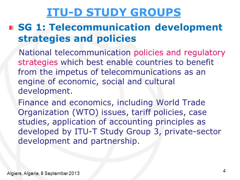 ITU-D STUDY GROUPS SG 1: Telecommunication development strategies and policies.