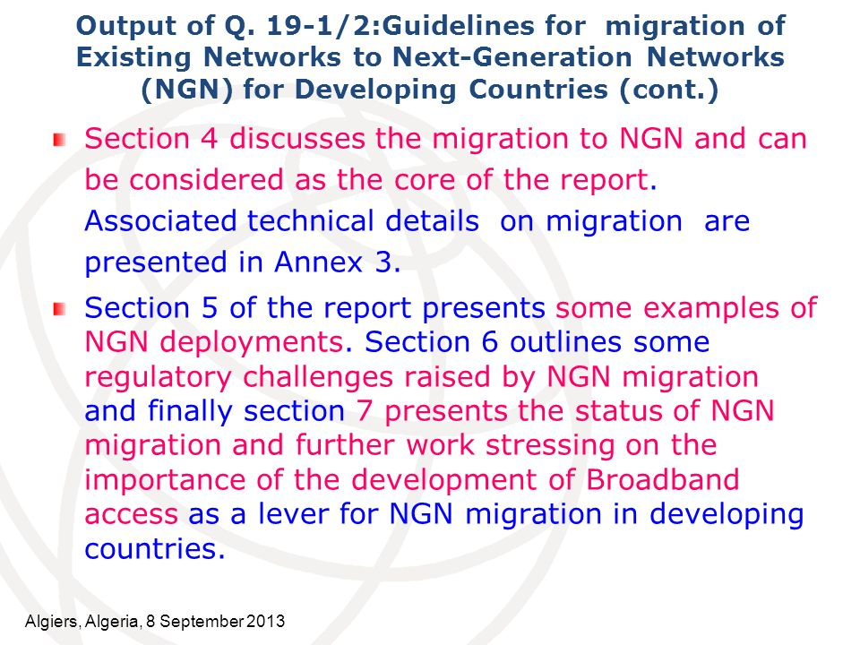 Output of Q. 19-1/2:Guidelines for migration of Existing Networks to Next-Generation Networks (NGN) for Developing Countries (cont.)