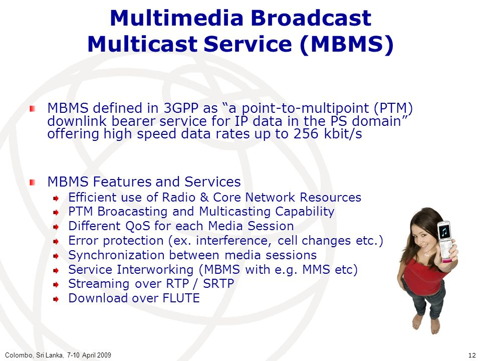 Multimedia Broadcast Multicast Service (MBMS)
